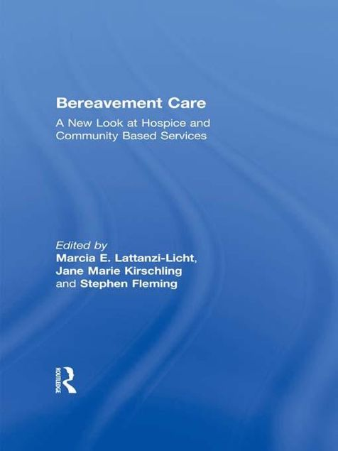 Picture of Bereavement Care: A New Look at Hospice and Community Based Services