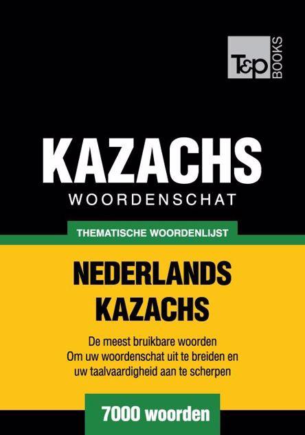 Picture of Thematische woordenschat Nederlands-Kazachs - 7000 woorden