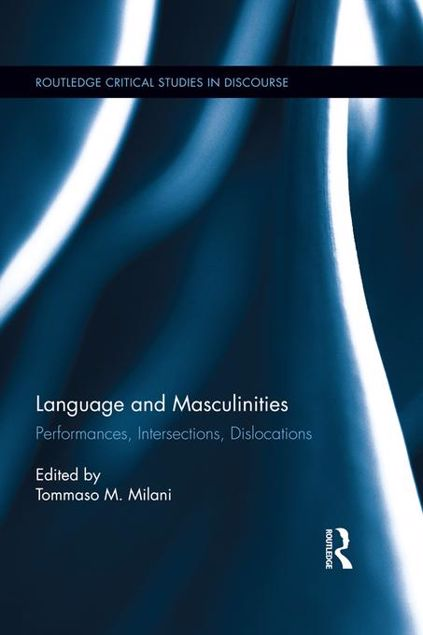 Picture of Language and Masculinities: Performances, Intersections, Dislocations