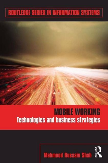Picture of Mobile Working: Technologies and Business Strategies: Technologies and Business Strategies