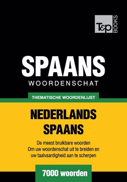 Picture of Thematische woordenschat Nederlands-Spaans - 7000 woorden