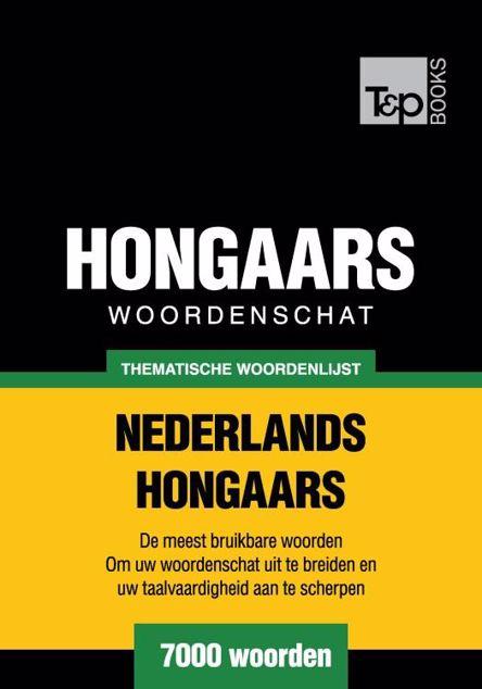 Picture of Thematische woordenschat Nederlands-Hongaars - 7000 woorden