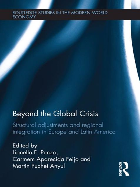 Picture of Beyond the Global Crisis: Structural Adjustments and Regional Integration in Europe and Latin America