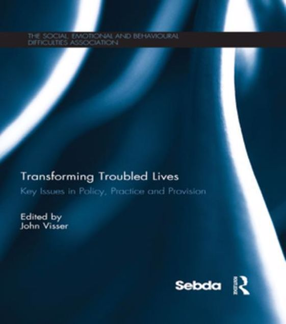Picture of Transforming Troubled Lives: Key Issues in Policy, Practice and Provision