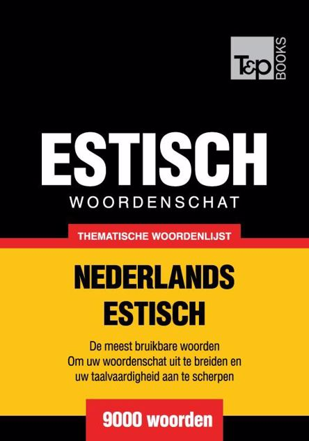 Picture of Thematische woordenschat Nederlands-Estisch - 9000 woorden