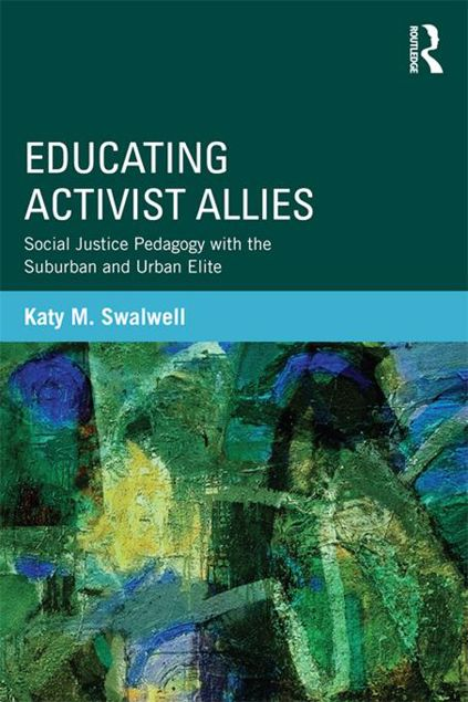 Picture of Educating Activist Allies: Social Justice Pedagogy with the Suburban and Urban Elite