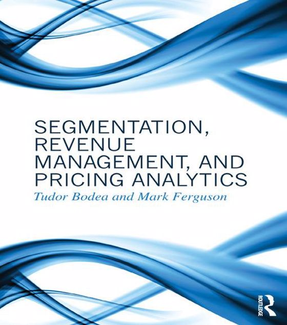 Picture of Segmentation, Revenue Management and Pricing Analytics