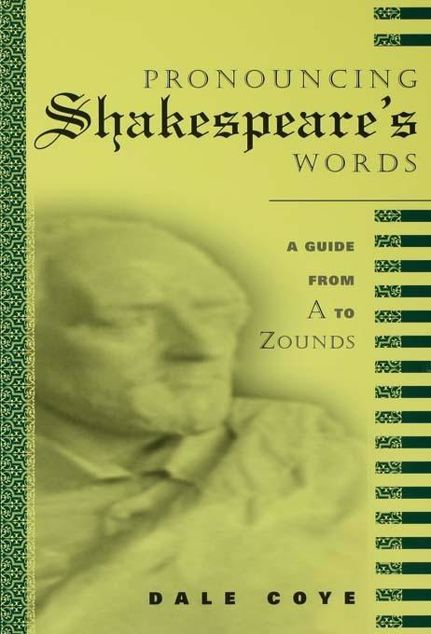 Picture of Pronouncing Shakespeare's Words
