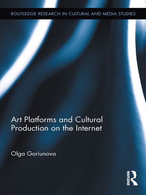 Picture of Art Platforms and Cultural Production on the Internet
