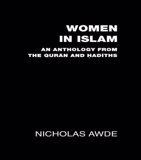 Picture of Women in Islam: An Anthology from the Qu'ran and Hadith