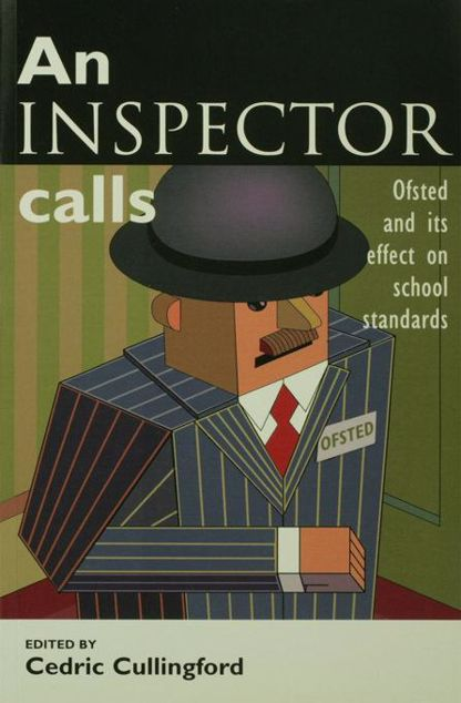 Picture of An Inspector Calls: Ofsted and Its Effect on School Standards