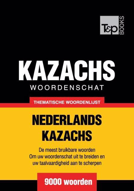 Picture of Thematische woordenschat Nederlands-Kazachs - 9000 woorden