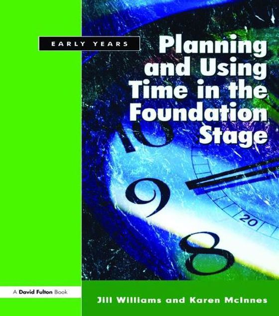 Picture of Planning and Using Time in the Foundation Stage
