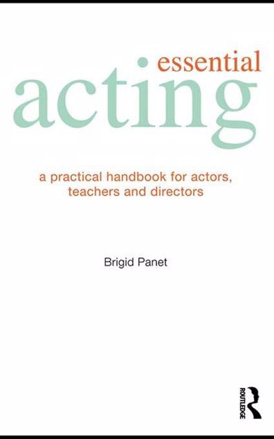 Picture of Essential Acting: A Practical Handbook for Actors, Teachers and Directors
