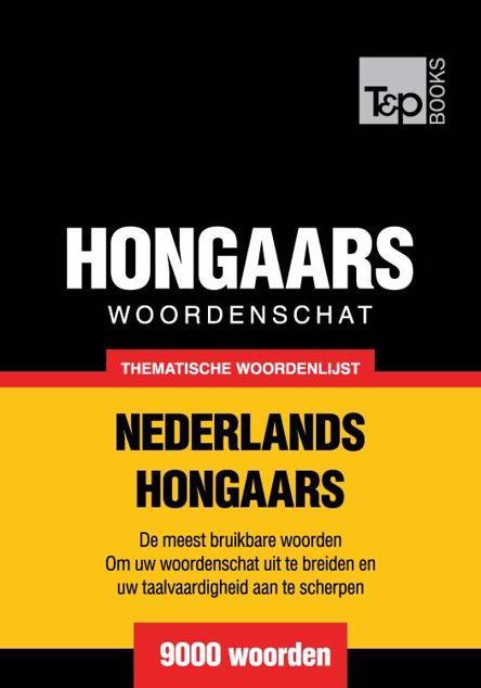 Picture of Thematische woordenschat Nederlands-Hongaars - 9000 woorden