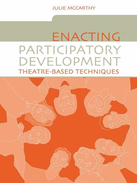 Picture of Enacting Participatory Development: Theatre-Based Techniques