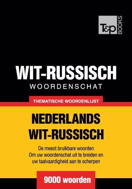 Picture of Thematische woordenschat Nederlands-Wit-Russisch - 9000 woorden
