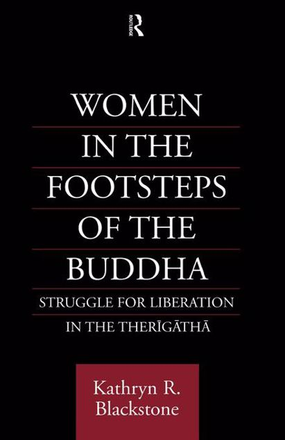 Picture of Women in the Footsteps of the Buddha: Struggle for Liberation in the Therigatha