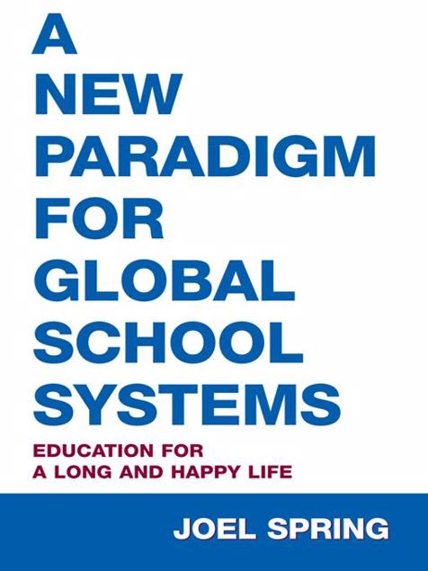 Picture of A New Paradigm for Global School Systems: Education for a Long and Happy Life