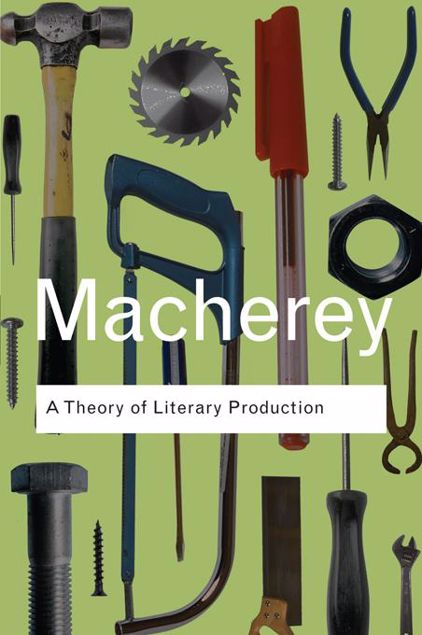 Picture of A Theory of Literary Production