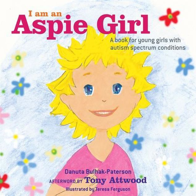 Picture of I am an Aspie Girl: A book for young girls with autism spectrum conditions
