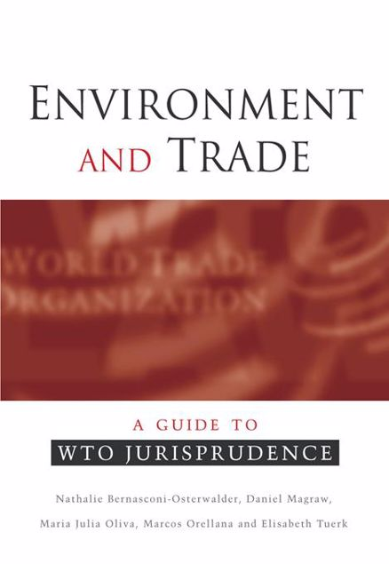 Picture of Environment and Trade: A Guide to Wto Jurisprudence