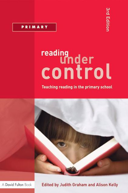 Picture of Reading Under Control: Teaching Reading in the Primary School