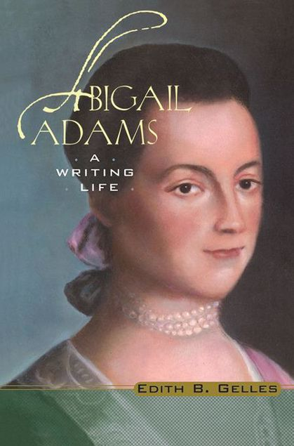 Picture of Abigail Adams: A Writing Life