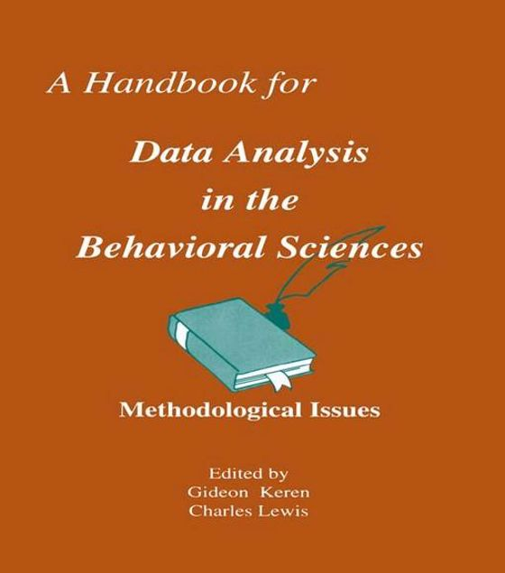 Picture of A Handbook for Data Analysis in the Behaviorial Sciences: Volume 1: Methodological Issues Volume 2: Statistical Issues