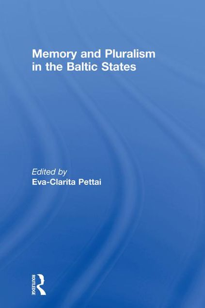 Picture of Memory and Pluralism in the Baltic States