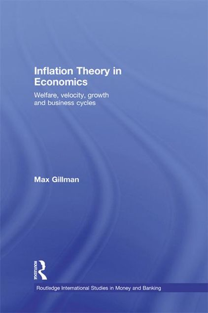 Picture of Inflation Theory in Economics: Welfare, Velocity, Growth and Business Cycles