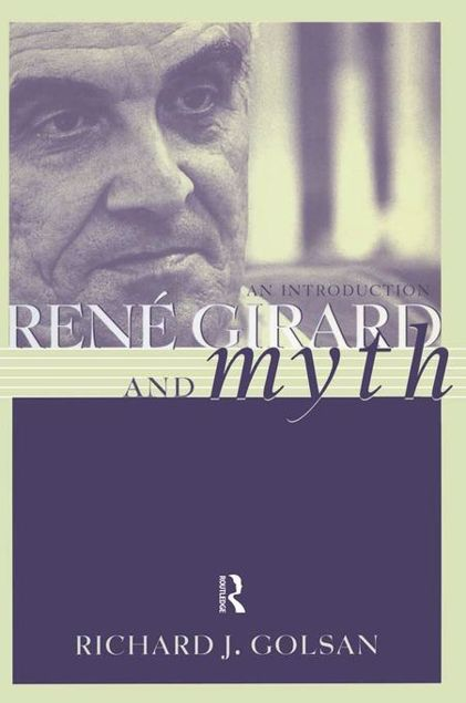 Picture of Rene Girard and Myth: An Introduction