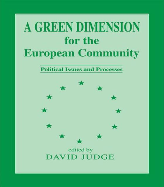 Picture of A Green Dimension for the European Community: Political Issues and Processes