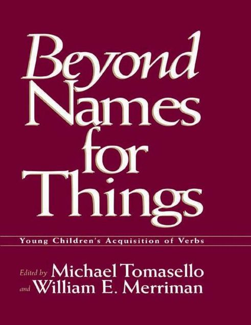 Picture of Beyond Names for Things: Young Children's Acquisition of Verbs