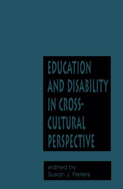 Picture of Education and Disability in Cross-Cultural Perspective
