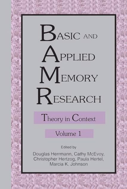 Picture of Basic and Applied Memory Research: Volume 1: Theory in Context; Volume 2: Practical Applications