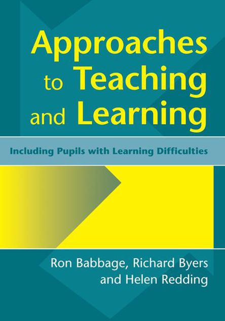 Picture of Approaches to Teaching and Learning: Including Pupils with Learnin Diffculties