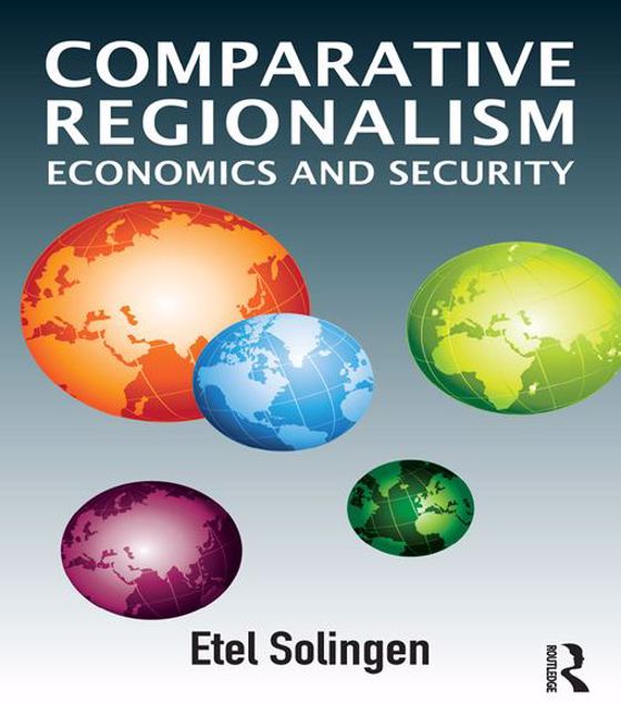 Picture of Comparative Regionalism: Economics and Security