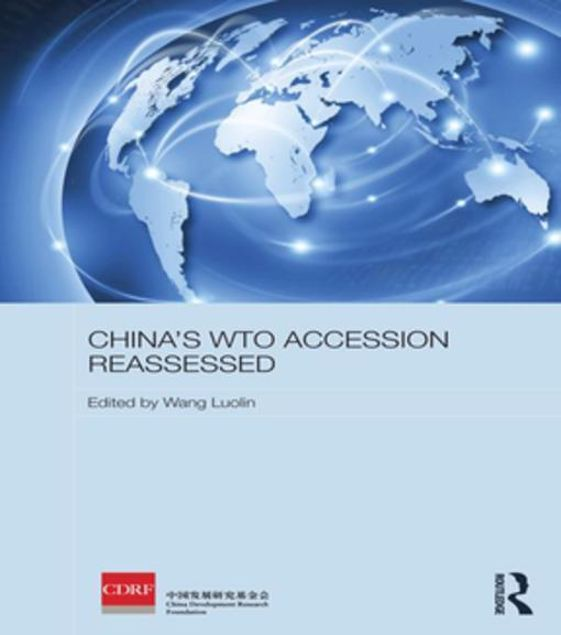 Picture of China's WTO Accession Reassessed