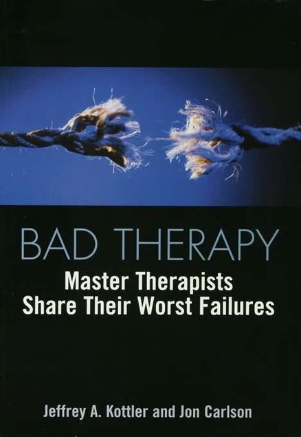 Picture of Bad Therapy: Master Therapists Share Their Worst Failures