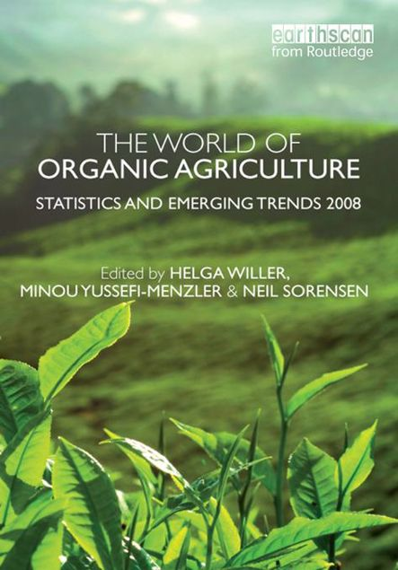 Picture of The World of Organic Agriculture: Statistics and Emerging Trends 2008