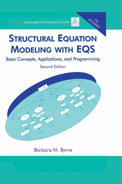 Picture of Structural Equation Modeling With EQS: Basic Concepts, Applications, and Programming, Second Edition