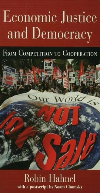 Picture of Economic Justice and Democracy: From Competition to Cooperation