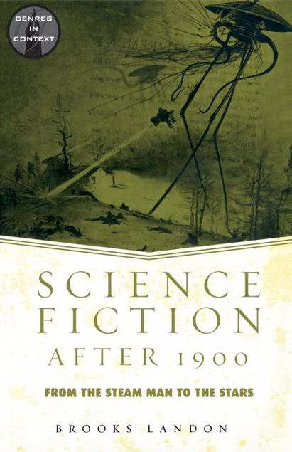 Picture of Science Fiction After 1900: From the Steam Man to the Stars