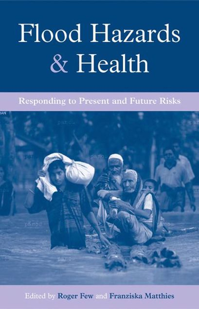 Picture of Flood Hazards and Health: Responding to Present and Future Risks