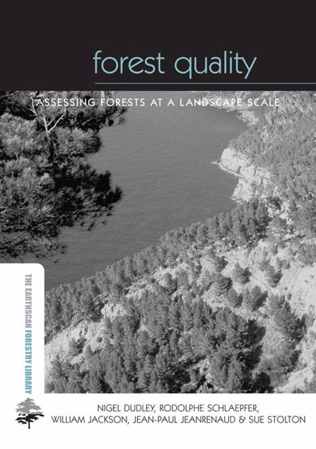 Picture of Forest Quality: Assessing Forests at a Landscape Scale