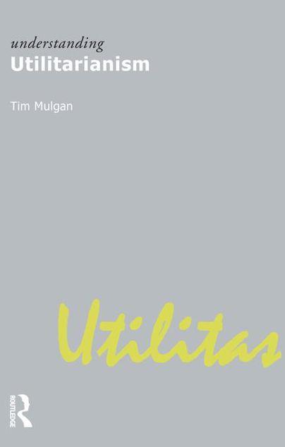 Picture of Understanding Utilitarianism