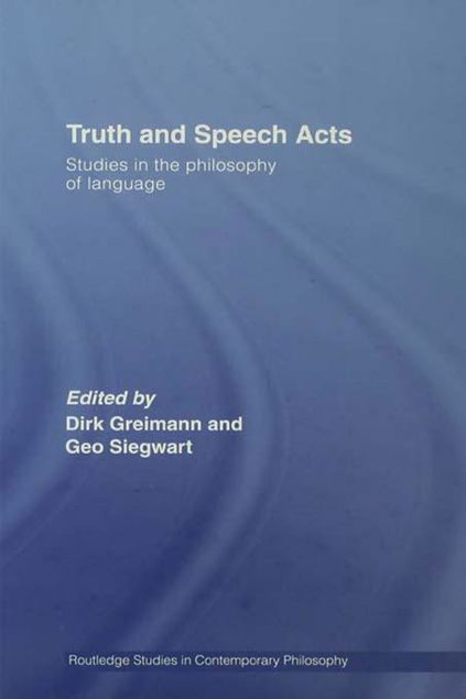 Picture of Truth and Speech Acts: Studies in the Philosophy of Language