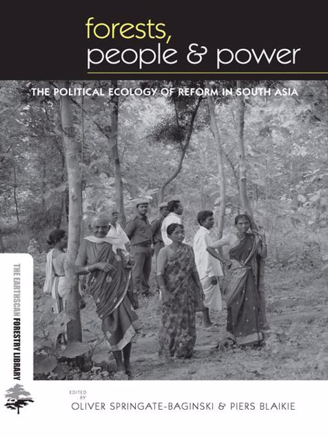 Picture of Forests People and Power: The Political Ecology of Reform in South Asia