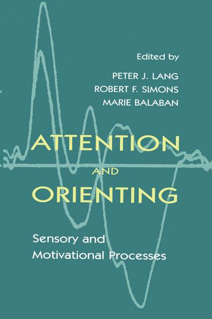 Picture of Attention and Orienting: Sensory and Motivational Processes
